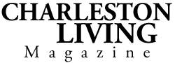 Charleston Living Magazine